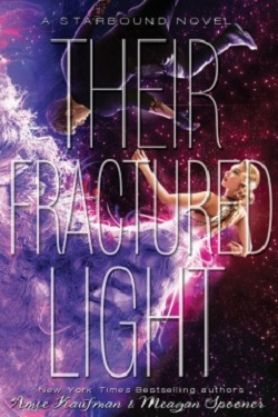 Their Fractured Light by Aimee Kaufman and Meagan Spooner