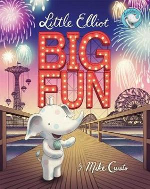 Little Elliot, Big Fun by Mike Curato