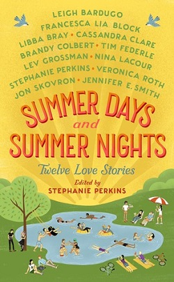 Summer Days, Summer Nights edited by Stephanie Perkins