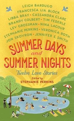 Summer Days, Summer Nights edited by Stephanie Perkins
