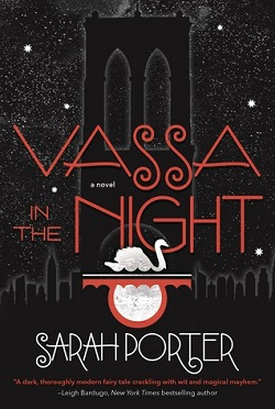 Vassa in the Night by Sarah Porter