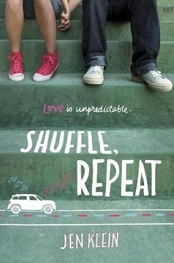 Shuffle, Repeat by Jen Klein