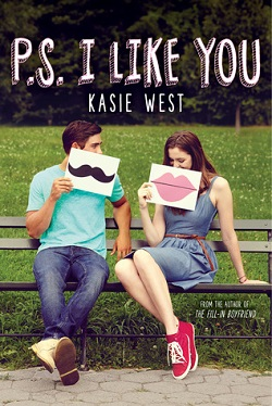 P. S. I Like You by Kasie West