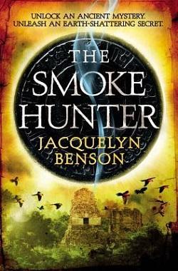 The Smoke Hunter by Jacquelyn Benson
