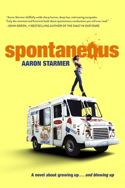 Spontaneous by Aaron Starmer
