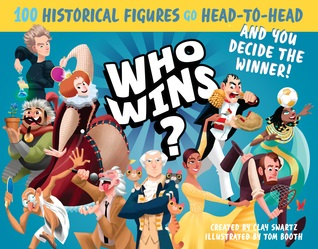 Who Wins? by Clay Swartz, illustrated by Tom Booth