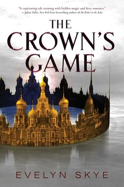 The Crown's Game by Evelyn Skye