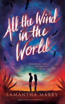 cover art for All the Wind in the World by Samantha Mabry