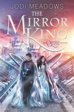 cover art for The Mirror King by Jodi Meadows