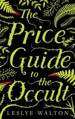 cover art for The Price Guide to the Occult by Leslye Walton