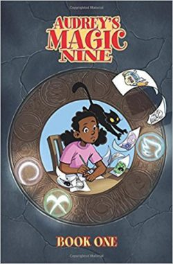 cover art for Audrey's Magic Nine by Michelle Wright, illustrated by Courtney Huddleston and Tracy Bailey