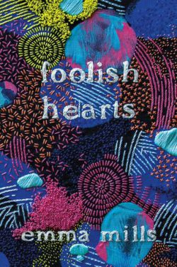 cover art for Foolish Hearts by Emma Mills