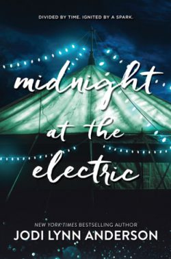 cover art for Midnight at the Electric by Jodi Lynn Anderson