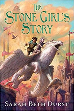 The Stone Girl's Story by Sarah Beth Durst