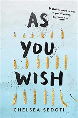 cover art for As You Wish by Chelsea Sedoti
