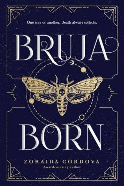 cover art for Bruja Born by Zoraida Córdova