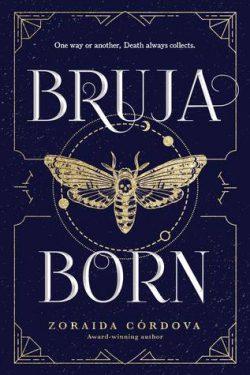 cover art for Bruja Born by Zoraida Córdova