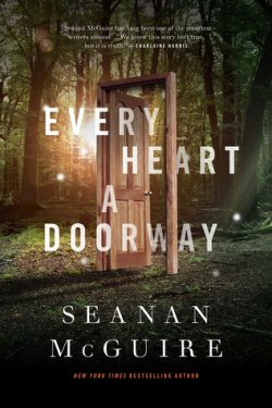 cover art for Every Heart a Doorway by Seanan McGuire