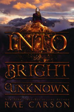 cover art for Into the Bright Unknown by Rae Carson
