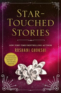 cover art for Star-Touched Stories by Roshani Chokshi