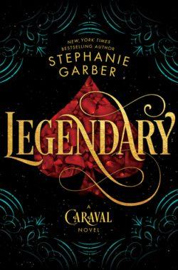 cover art for Legendary by Stephanie Garber