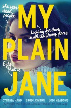 My Plain Jane by Cynthia Hand, Brodi Ashton, Jodi Meadows