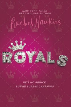 cover art for Royals by Rachel Hawkins