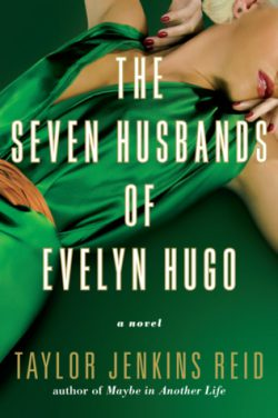 cover art for The Seven Husbands of Evelyn Hugo by Taylor Jenkins Reid