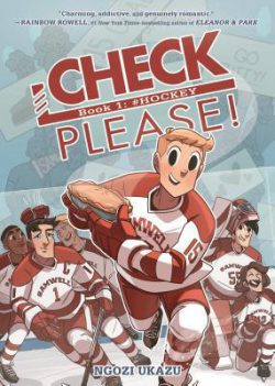 Check, Please!: #Hockey by Ngozi Ukazu
