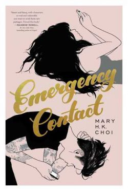 cover art for Emergency Contact by Mary H. K. Choi