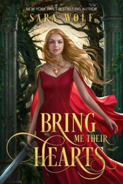cover art for Bring Me Their Hearts by Sara Wolf