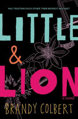cover art for Little & Lion by Brandy Colbert