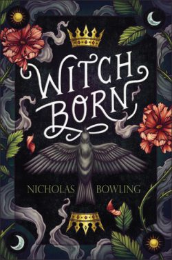 cover art for Witch Born by Nicolas Bowling