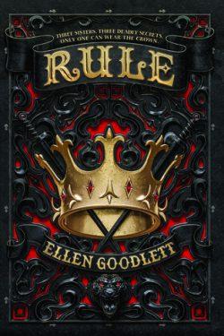 cover art for Rule by Ellen Goodlett