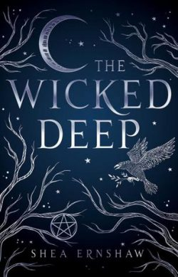 cover art for The Wicked Deep by Shea Earnshaw