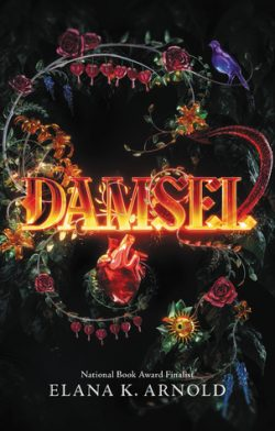 cover art for Damsel by Elana K. Arnold