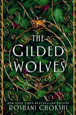 cover art for The Gilded Wolves by Roshani Chokshi
