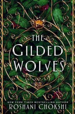 cover art for The Gilded Wolves by Roshani Chokshi