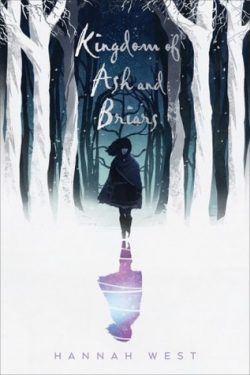 cover art Kingdom of Ash and Briars by Hannah West