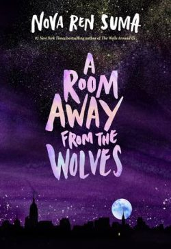cover art for A Room Away from the Wolves by Nova Ren Suma