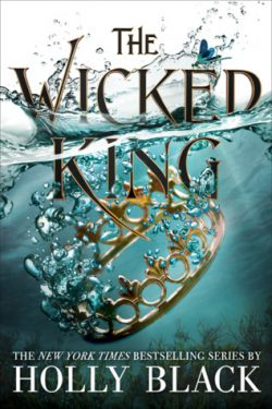 cover art for The Wicked King by Holly Black