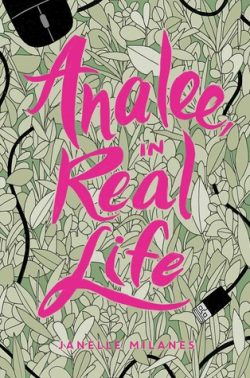 cover art for Analee in Real Life by Janelle Milanes