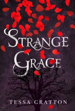 cover art for Strange Grace by Tessa Gratton