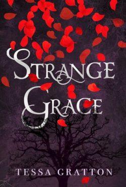 cover art for Strange Grace by Tessa Gratton