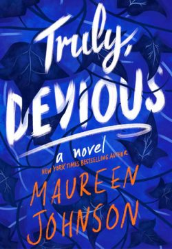cover art for Truly Devious by Maureen Johnson