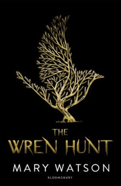 cover art for The Wren Hunt by Mary Watson