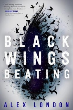 cover art for Black Wings Beating by Alex London
