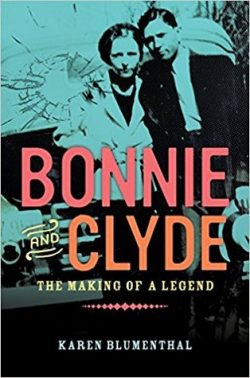 cover art for Bonnie and Clyde: The Making of Legend by Karen Blumenthal