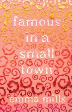 cover art for Famous in a Small Town by Emma Mills