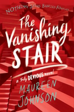 cover art for The Vanishing Stair by Maureen Johnson